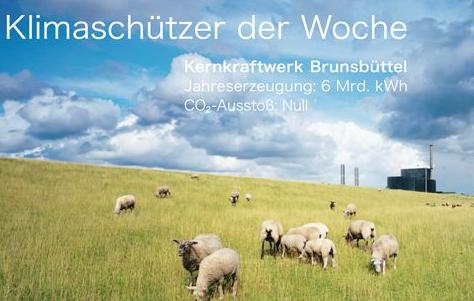 Werbekampagne 2007 Deutsches Atomforum: AKW Brunsbüttel: Klimaschützer der Woche